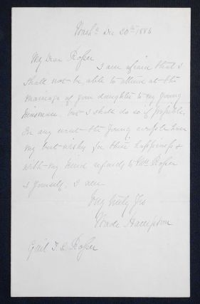 Handwritten letter, dated Dec. 20, 1886, signed by General Wade Hampton. Wade Hampton