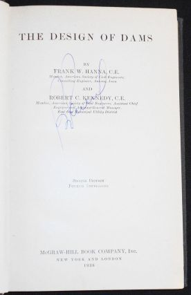 The Design of Dams by Frank W. Hanna and Robert C. Kennedy