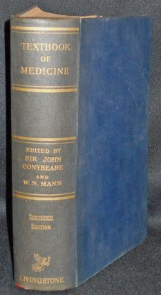 Textbook of Medicine by Various Authors; Edited by John Conybeare and W. N. John Conybeare,...