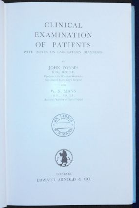 Clinical Examination of Patients with Notes on Laboratory Diagnosis