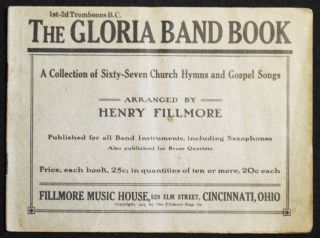 The Gloria Band Book: A Collection of Sixty-Seven Church Hymns and Gospel Songs arranged by Henry...