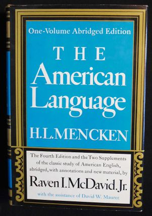 The American Language: An Inquiry into the Development of English in the United States by H. L....