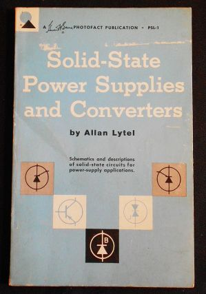 Solid-State Power Supplies and Converters. Allan Lytel