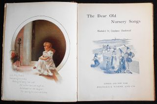 The Dear Old Nursery Songs; Illustrated by Constance Haslewood