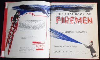 The First Book of Firemen by Benjamin Brewster; Pictures by Jeanne Bendick