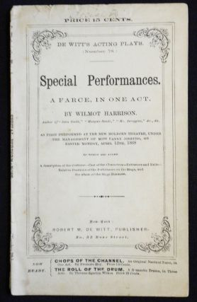 Special Performances: A Farce, in One Act [De Witt's Acting Plays, no. 78]. Wilmot Harrison