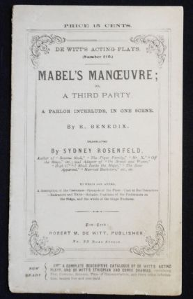 Mabel's Manoeuvre; or, a Third Party: A Parlo Interlude, in One Scene by R. Benedix; Translated...