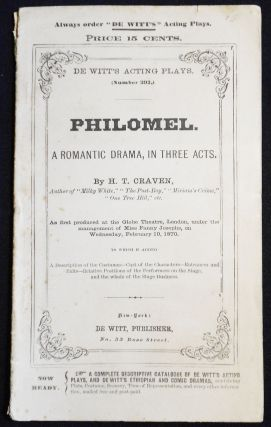 Philomel: A Romantic Drama, in Three Acts [De Witt's Acting Plays, no. 293]. H. T. Craven