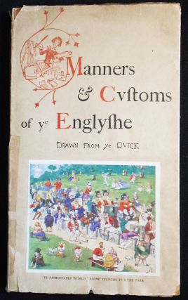 Manners & Customs of ye Englishe; Drawn from ye Quick by Richard Doyle with Extracts from Mr....