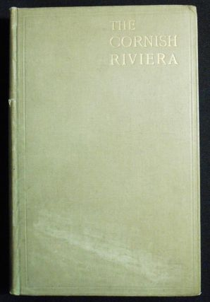 The Cornish Riviera [with 3 small photographs of Tintagel]. S. P. B. Mais