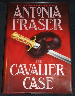 The Cavalier Case: A Jemima Shore Mystery. Antonia Fraser