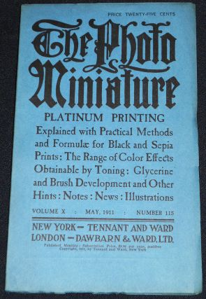 The Photo-Miniature: A Magazine of Photographic Information; Edited by John A. Tennant -- vol....