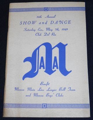 16th Annual Show and Dance -- Saturday Eve., May 7th, 1949 Club Del Rio [Manoa Athletic...