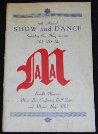 18th Annual Show and Dance -- Saturday Eve., May 5th, 1951 Club Del Rio [Manoa Athletic...
