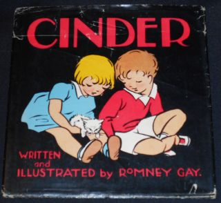 Cinder; Witten and Illustrated by Romney Gay. Romney Gay