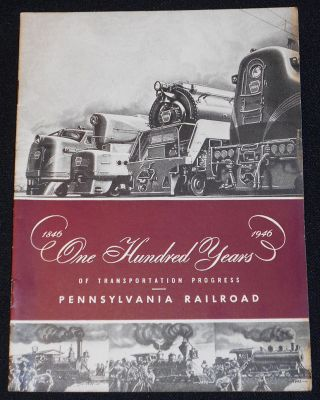 1846-1946 One Hundred Years of Transportation Progress: Pennsylvania Railroad
