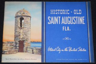 Historic Old Saint Augustine Fla.: Oldest City in the United States