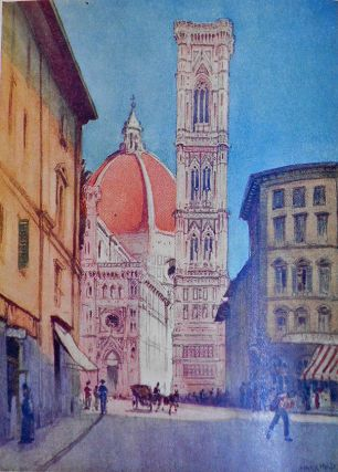 A Wanderer in Florence by E. V. Lucas; With Sixteen Illustrations in Colour by Harry Morley, Thirty-eight Photographs from Paintings and Sculpture and a Map