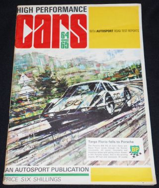 High Performance Cars 1964-1965; Edited by Gregor Grant and John Bolster; Technical Drawings by...