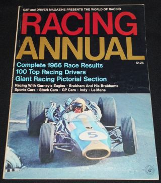 Car and Driver Racing Annual: Complete 1966 Race Results, 100 Top Racing Drivers, Giant Racing...