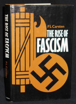 The Rise of Fascism. F. L. Carsten