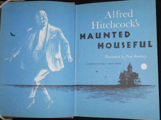 Alfred Hitchcock's Haunted Houseful; Illustrated by Fred Banbery