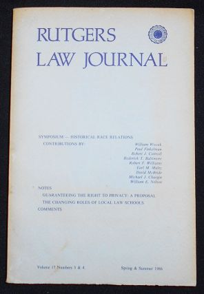 Historical Race Relations Symposium [Rutgers Law Journal, Spring and Summer 1986, Vol. 17, Nos. 3...