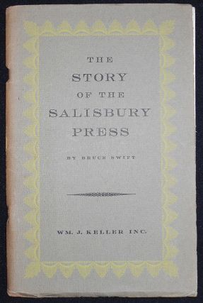 The Salisbury Press: The Story of Buffalo's First Printer. Bruce Swift