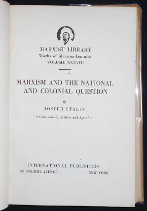 Marxism and the Nation and Colonial Question by Joseph Stalin: A Collection of Articles and Speeches