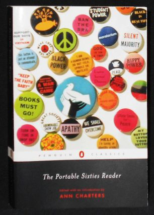 The Portable Sixties Reader; Edited with an Introduction by Ann Charters. Ann Charters