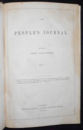 The People's Journal; edited by John Saunders -- vol. 1, nos. 1-26