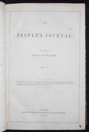 The People's Journal; edited by John Saunders -- vol. 2, nos. 27-52