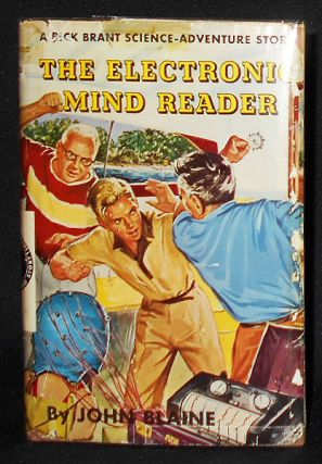 The Electronic Mind Reader [A Rick Brant Science-Adventure Story]. John Blaine, Harold L. Goodwin