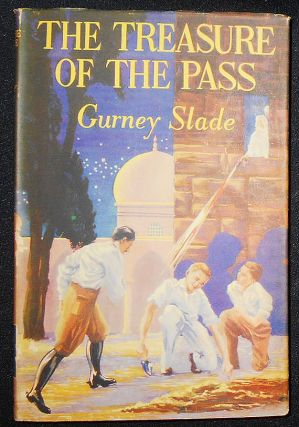 The Treasure of the Pass. Gurney Slade