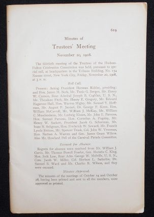 Minutes of Trustees' Meeting November 20, 1908 [and Nov. 30]. Trustees of the Hudson-Fulton...